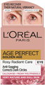 L'Oreal Paris Age Perfect Golden Age Rosy Radiant Care Anti-Sagging Corrects Dark Circles