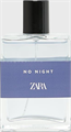 Zara No Night for Men