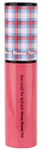 Too Cool For School Glossy Blaster Tint