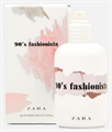 Zara 90's Fashionista EDT