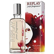 Replay Your Fragrance!