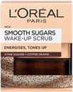 L'Oreal Paris Smooth Sugars Wake-Up Scrub