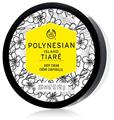 The Body Shop Polynesian Island Tiaré Body Cream