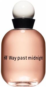 H&M Way Past Midnight EDT