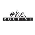 b.e. Routine