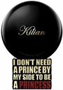 by-kilian-i-don-t-need-a-prince-by-my-side-to-be-a-princesss9-png