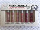 The Balm Meet Matt(e) Hughes 6 Mini Long-Lasting Liguid Lipsticks